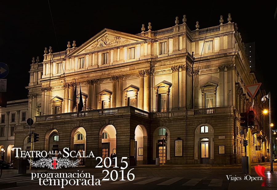 teatro alla scala programación temporada 2015 2016 viajes