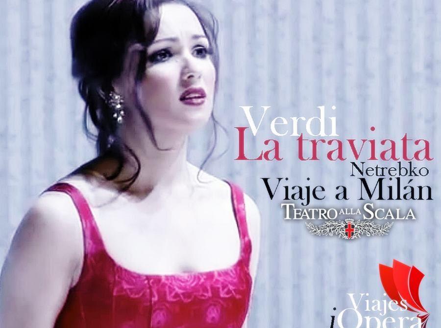 viaje-scala-milan-traviata-con-netrebko-la-violetta-de-anna-netrebko-la-traviata-giuseppe-verdi-viajesopera-com
