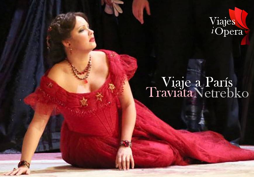 Viaje a París, La Traviata con Anna Netrebko