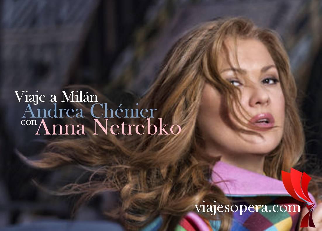 Viaje Scala Milán Andrea Chénier con Anna Netrebko foto Vladimir-Shirokov
