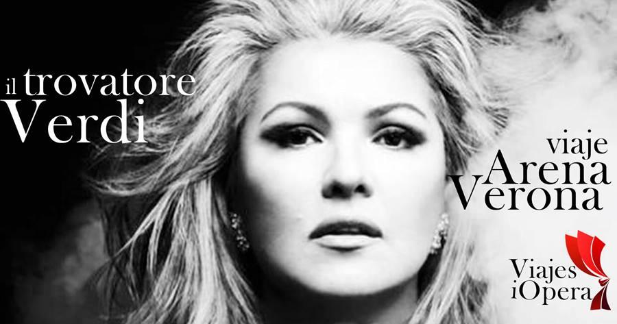 Viaje a Verona, trovatore de Giuseppe Verdi con Anna Netrebko en la Arena del 28 al 30 de junio de 2019